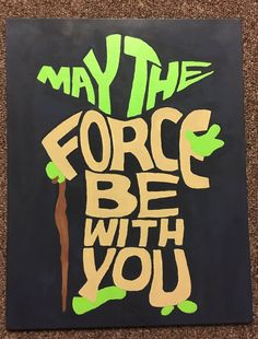 Star Wars canvas painting May the force be with you Yoda More