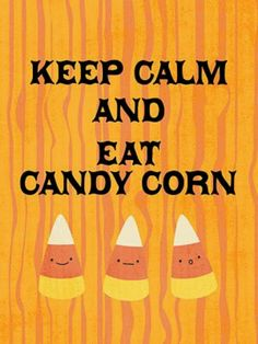 The thing is that candy corn makes me so sick...