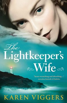 The Lightkeepers Wife by Karen Viggers