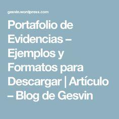 Portafolio de Evidencias – Ejemplos y Formatos para Descargar   Artículo – Blog de Gesvin