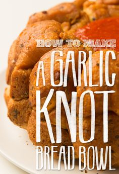 Garlic knot bread bowls eliminate the need for delivery, shame.