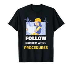 Follow Proper Work Procedures T-Shirt MUGAMBO