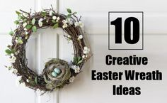 10 Creative Easter Wreath Ideas To Beautify Your Home