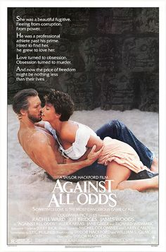 "Against All Odds 1984 - ""So what is it you don't like exactly, football players, tacos, or beer?""   ""I like tacos and beer."""
