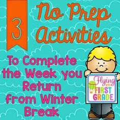 3 FREEBIE NO PREP Activities to Complete the Week you Return from Winter Break!!!