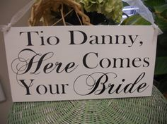 Wedding Sign Tio here comes your bride by SweetDayDesigns on Etsy, $37.95