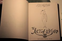 """""""What we respond to in any work of art is the artist's struggle against his or her limitations."""" - Saul Steinberg"""