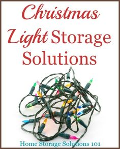 Several Christmas light storage solutions you can use, including both product recommendations and a DIY solution {on Home Storage Solutions 101}