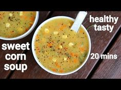 sweet corn soup recipe, sweet corn veg soup, chinese sweet corn soup with step by step photo/video. healthy creamy soup recipe with sweet corn kernels. Creamy Soup Recipes, Corn Soup Recipes, Diet Soup Recipes, Hash Browns, Super Healthy Recipes, Healthy Dinner Recipes, Healthy Soups, Vegan Recipes, Sin Gluten