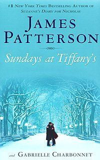Sundays at Tiffany`s by G. Charbonnet J. Patterson, http://www.amazon.com/dp/B00213E6T0/ref=cm_sw_r_pi_dp_I.Ffrb1G5RXGV