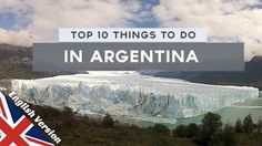4:47  Top 10 Things to Do in Argentina