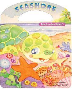 Seashore Touch-n-See Hawaii by Ellie Crowe, http://www.amazon.com/dp/0896109992/ref=cm_sw_r_pi_dp_Yg9Orb0J1NSKF