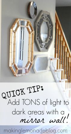 Quick Tip to Add Light to Dark Rooms {Hang a Mirror Wall}