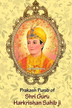 'ਸ੍ਰੀ ਹਰਿਕ੍ਰਿਸ਼ਨ ਧਿਆਇਐ, ਜਿਸ ਡਿਠੇ ਸਭਿ ਦੁਖਿ ਜਾਇ।।' Prakash Purab of Shri Harkrishan Sahib Ji Guru Harkrishan Ji, Guru Nanak Ji, Guru Granth Sahib Quotes, Shri Guru Granth Sahib, Ek Onkar, Guru Pics, Guru Gobind Singh, Gurbani Quotes, Amritsar