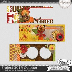 Project 2015 October - Facebook Timeline Covers by JenE, created using Project 2015 October by Connie Prince. Includes 3 Facebook Timeline Cover images, these are only suitable for web use not print.