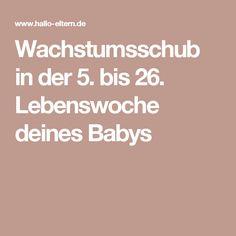 Wachstumsschub in der 5. bis 26. Lebenswoche deines Babys
