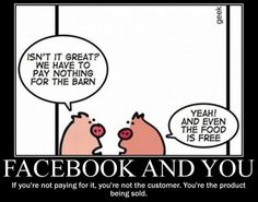 Facebook and you: If you're not paying, you're not a customer