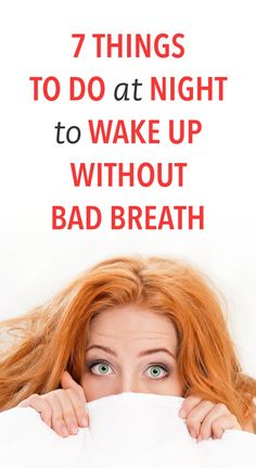 Bad morning breath: it seems almost inevitable, right? You can avoid all the pungent food at dinner and brush your teeth thoroughly before bed, and still wake up with a foul taste in your mouth. Dental Health, Oral Health, Dental Care, Women's Health, Bad Morning, Bad Breath Remedy, Persistent Cough, Smell Good, Inevitable