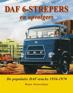 DAF 6 - strepers and successors, H. French Lifestyle, Hippie Lifestyle, Ad Car, Cab Over, Heavy Truck, Car Advertising, Vintage Cars, Vintage Signs, Vintage Posters