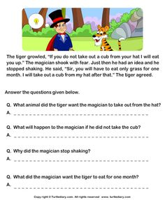 Download and print Turtle Diary's Read Comprehension Tiger and Magician and Answer the Questions worksheet. Our large collection of ela worksheets are a great study tool for all ages.