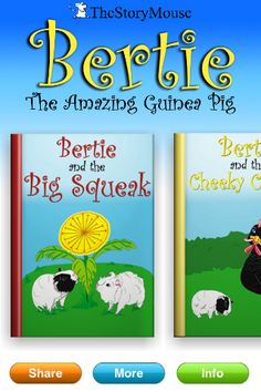 The Stories of Bertie the Guinea Pig - Read-along books for children ($0.00) Meet Bertie the Guinea Pig! He's joined the The Story Mouse's growing collection of favourite children's stories and fairytales. Bertie's adventures come with audio, illustrations and text to create a wonderful introduction to reading for younger children.  Bertie's app comes with one free story and you can safely purchase other titles in the range using your iTunes account.