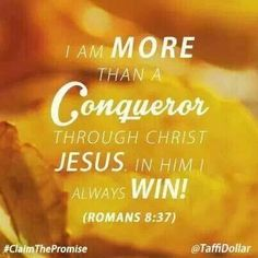 I am a CONQUEROR!!!!!!!