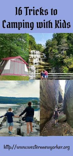 Western New Yorker: 16 Tricks to Camping with Kids. Travel in North America.