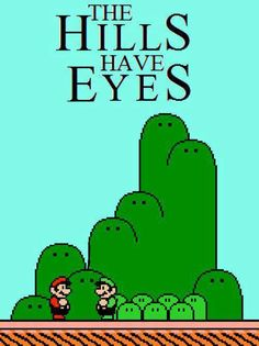 Mario: The Hills Have Eyes