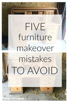 Don't make these mistakes when refinishing furniture! These five furniture makeover mistakes to avoid will save you time and money! #furniturepainting