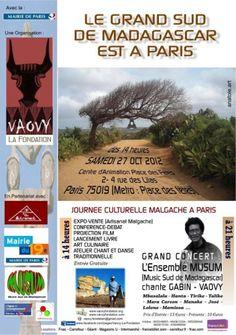LE GRAND SUD DE MADAGASCAR EST A PARIS    Organisé par l'Association VAOVY, LA FONDATION,  avec La Mairie de Paris :    JOURNEE CULTURELLE MALGACHE A PARIS    SAMEDI 27 OCTOBRE 2012, dès 14 heures,     au Centre d'Animation Places des Fêtes.  2-4 rue des Lilas   75019 PARIS