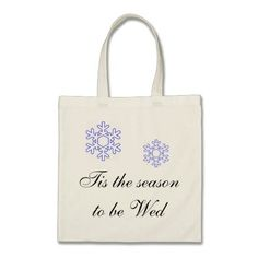 Tis' the season to be wed tote budget tote bag www.zazzle.com/kalivaly #kalivaly