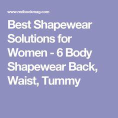 Best Shapewear Solutions for Women - 6 Body Shapewear Back, Waist, Tummy