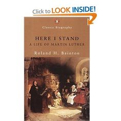 Here I Stand, by Martin Luther $14