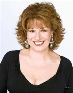"Joy Behar...This Former School Teacher Landed Herself Into Small Time Stand-Up Comedy Decades Ago, But Came To Prominence As A Part of ""The View"" Panel...Onward To Her Own Talk Shows On ""HLN' & Now On ""Current TV,"" Joy Is Not Embarassed To Show Her Liberal Roots Nor To Press For the Rights of ""The Lessers"", Women & Children...A Lady To Admire & To Keep Your Eye On...She's Here To Stay!!"