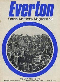 12 April 1971 v Everton Lost Coventry City Fc, Everton Fc, Programming, Football, Seasons, Lost, Soccer, Futbol, Seasons Of The Year