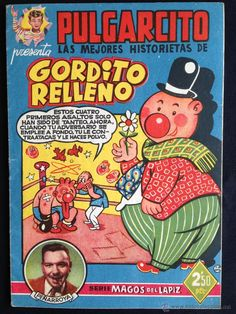 "Tebeo ""Pulgarcito"" viñeta de ""Gordito Relleno"" 1949. Editorial Bruguera. Curious Cat, Old Comics, Magazines For Kids, We Remember, Indie Kids, Nostalgia, My Childhood, Literature, Animation"