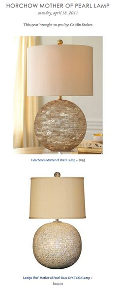 COPY CAT CHIC FIND: Horchow's Mother of Pearl Lamp VS Lamps Plus' Mother of Pearl Base Orb Table Lamp