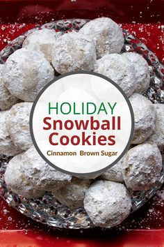 Holiday snowball cookies made with powdered sugar, cinnamon, brown sugar, and nuts. A great Christmas dessert that is easy to make and perfectly cinnamon-y. Vegan and delicious!