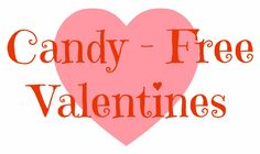 8 More Candy Free Valentine ideas