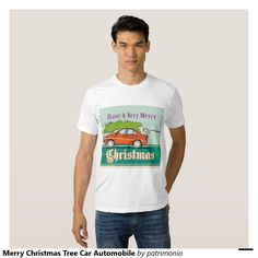 """Merry Christmas Tree Car Automobile Tee Shirt.  Men's Christmas t-shirt with an illustration showing a Christmas tree on top of vintage station wagon automobile with gifts presents in the car boot and words """"Have a very Merry Christmas"""". #christmaspresents #xmasgifts #xmas2015"""