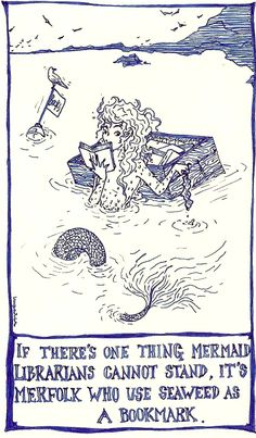 If there's one thing mermaid librarians cannot stand, it's merfolk who use seaweed as a bookmark. Real Mermaids, Mermaids And Mermen, Mermaids Exist, Mythical Creatures, Sea Creatures, Sirens, Comic Manga, Mermaid Art, Mermaid Book