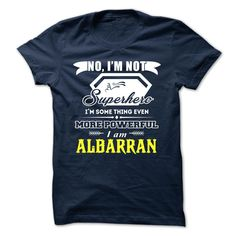 (Tshirt Suggest T-Shirt) ALBARRAN  Top Shirt design   Tshirt For Guys Lady Hodie  SHARE and Tag Your Friend