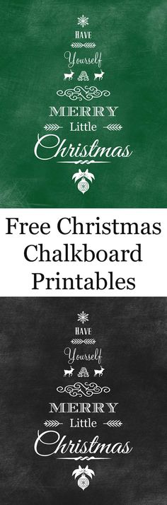 Print out these FREE high resolution chalkboard printables for the holidays. They come in both black and green chalkboard versions for your Christmas decor. #christmas #christmasdecor #christmasprintables #printables #diychristmas
