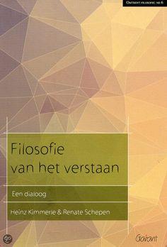 Filosofie van het verstaan, Heinz Kimmerle & Renate Schepen | 9789044131925...
