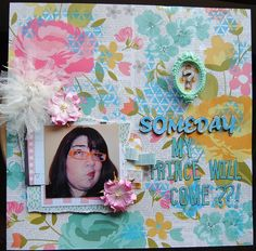 Someday... - Scrapbook.com by Lori Wilbanks