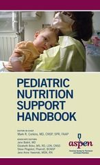 The Pediatric Nutrition Support Handbook is a quick-reference resource on how to safely, effectively, and confidently care for pediatric patients receiving parenteral and enteral nutrition. The handbook's best practices format, multidisciplinary perspective, and training expertise offers something for everyone from novice to the advanced practitioner. This handbook is a companion to the popular A.S.P.E.N. Pediatric Nutrition Support Core Curriculum.