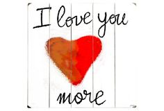 One Kings Lane - Woodsy Decor - I Love You More-White