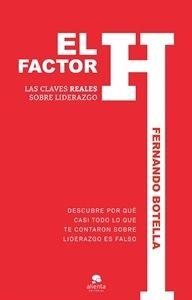 """#Economía y #Empresa El factor H """"Las claves reales sobre liderazgo"""""""