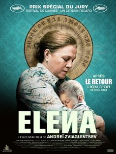 Elena (2011) Russia. Directed by Andrey Zvyagintsev. Winner of the Special Jury Prize at Cannes.    Extraordinarily weird movie. Made me totally want to go to Russia where apparently, there aren't any consequences if you want to kill someone for their money (not that that's something I want to do).