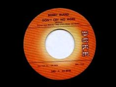 Bobby Bland Don't Cry No More YouTube